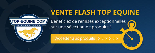 Vente flash Top-Equine